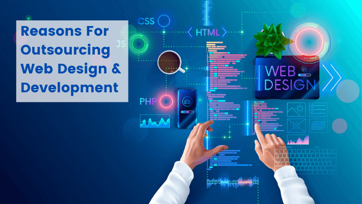 Reasons-For-Outsourcing-Web-Design-And-Development