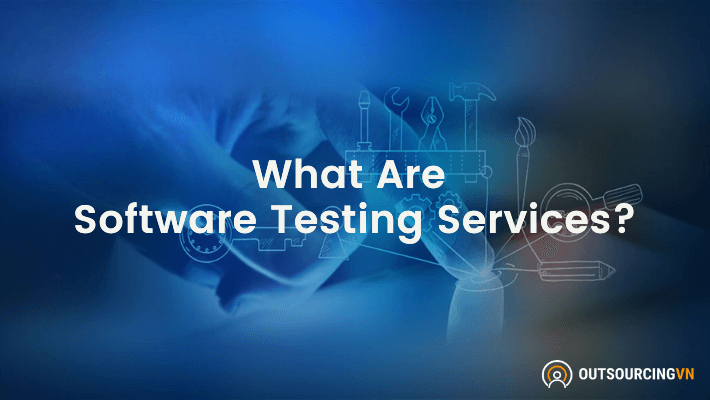 What-Are-Software-Testing-Services