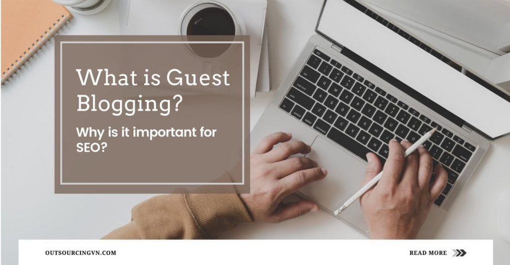 what-is-guest-blogging-and-why-is-it-important-for-SEO